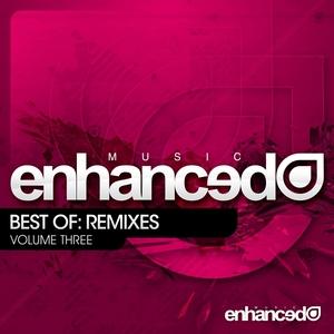 VARIOUS - Enhanced Music Best Of Remixes Vol 3