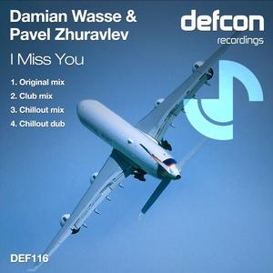 WASSE, Damian/PAVEL ZHURAVLEV - I Miss You