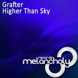 GRAFTER - Higher Than Sky