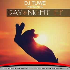 DJ TUWE - Day & Night