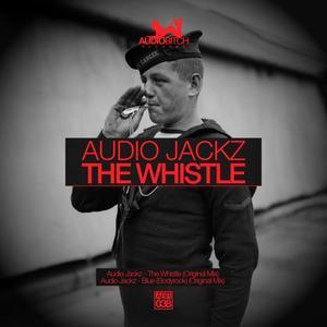 AUDIO JACKZ - The Whistle