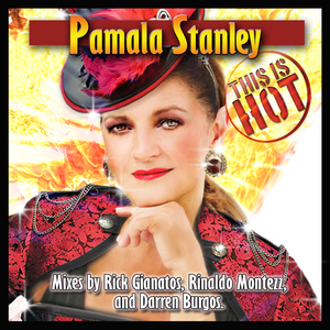 PAMALA STANLEY - This Is Hot (2014 Remixes)