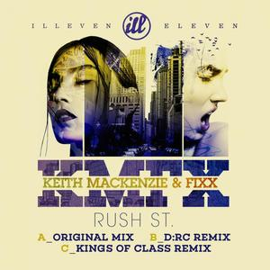 MACKENZIE, Keith feat DJ FIXX - Rush St