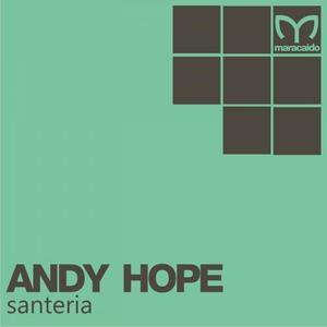 HOPE, Andy - Santeria