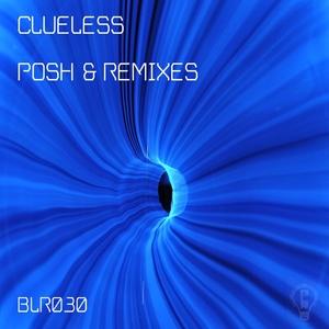 CLUELESS - Posh