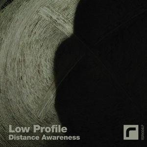 LOW PROFILE - Distance Awareness