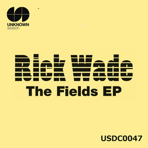 WADE, Rick - The Fields
