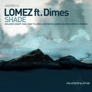 LOMEZ feat DIMES - Shade