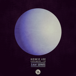 LEE, Howie - Everywhere I Go