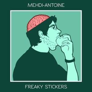 MEHDI ANTOINE - Freaky Stickers: Poincare Vol 5
