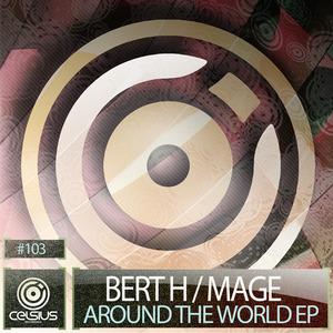 BERT H/MAGE - Around The World EP