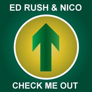ED RUSH/NICO - Check Me Out (2014 Remaster)