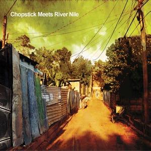 CHOPSTICK DUBPLATE - Chopstick Meets River Nile