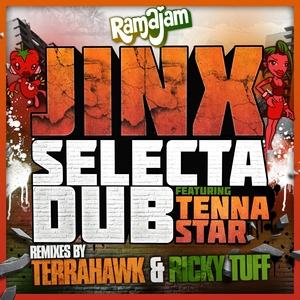 JINX feat TENNA STAR - Selecta Dub