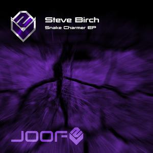 BIRCH, Steve - Snake Charmer EP