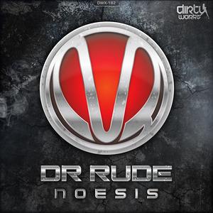 DR RUDE - Noesis