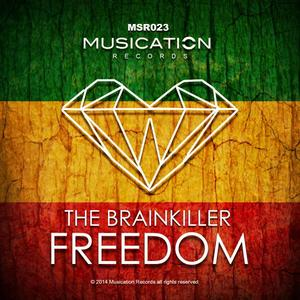 BRAINKILLER, The - Freedom