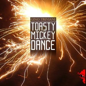 TRIVIANI, Gino - Toesty Mickey Dance