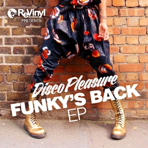DISCO PLEASURE - Funky's Back EP