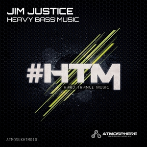 JUSTICE, Jim - Heavy Bass Music