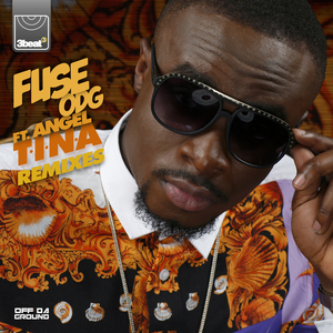 FUSE ODG feat ANGEL - T.I.N.A. (Remixes)