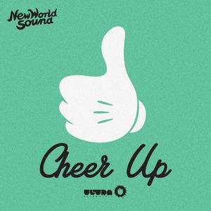 NEW WORLD SOUND - Cheer Up