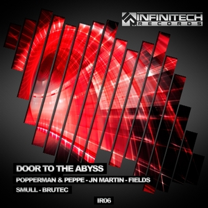 POPPERMAN/PEPPE/JN MARTINS/DJ FIELDS/DJ BRUTEC/SMULL - Door To The Abyss