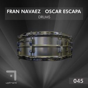 NAVAEZ, Fran/OSCAR ESCAPA - Drums