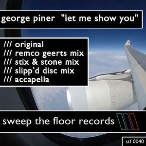 PINER, George - Let Me Show You (remixes)