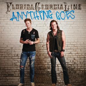 FLORIDA GEORGIA LINE - Anything Goes