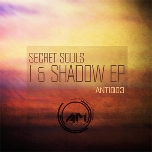 SECRET SOULS - I & Shadow