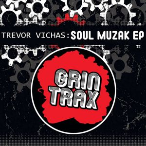 VICHAS, Trevor - Soul Muzik