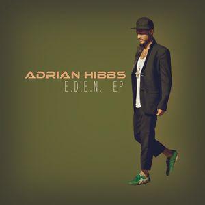 HIBBS, Adrian - E D E N EP