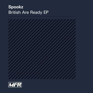 DJ SPOOKZ - British Are Ready EP