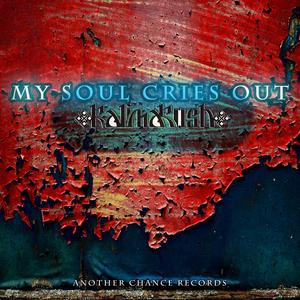 KALIMAKOSH - My Soul Cries Out