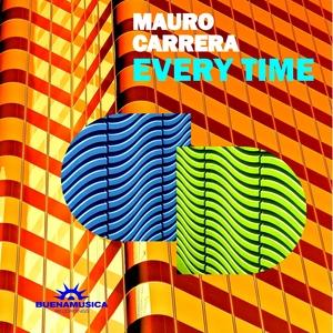 CARRERA, Mauro - Every Time