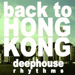 VARIOUS - Back To Hong Kong