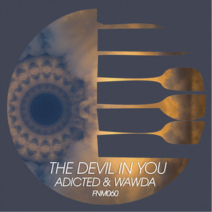 ADICTED/WAWDA - The Devil In You