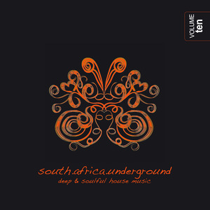 VARIOUS - South Africa Underground Vol 10 - Deep & Soulful House Music