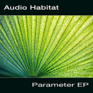 AUDIO HABITAT - Parameter EP
