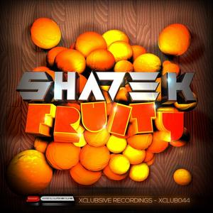 SHADE K - Fruity
