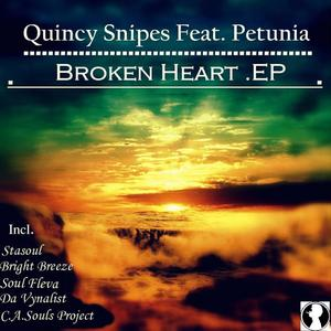 SNIPES, Quincy feat PETUNIA - Broken Heart EP