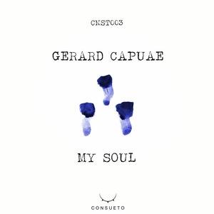 CAPUAE, Gerard - My Soul