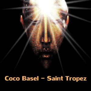 COCO BASEL - Saint Tropez (remixes)