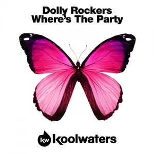 DOLLY ROCKERS - Wheres The Party