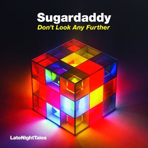 SUGARDADDY feat RONICA - Don't Look Any Further (Remixes)
