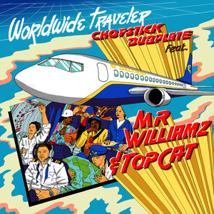 CHOPSTICK DUBPLATE - Worldwide Traveller
