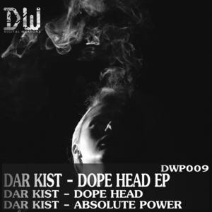 DAR KIST - Dope Head EP