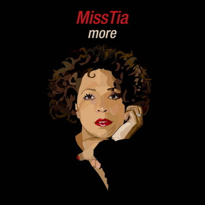 MISS TIA - More