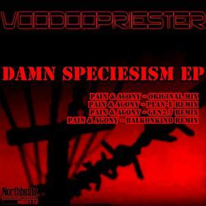VOODOOPRIESTER - Damn Speciesism EP